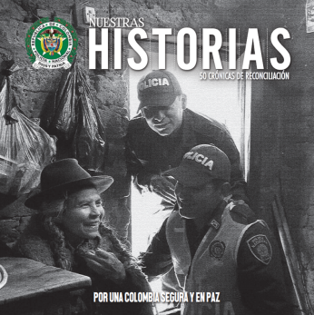 Nuestras Historias 50 Crónicas de Reconciliación