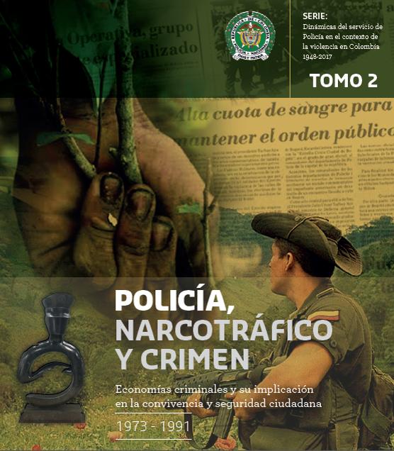 POLICIA NARCOTRAFICO Y CRIMEN TOMO II