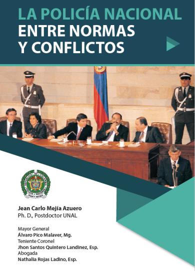 Libro - Policía Nacional entre Normas y Conflictos